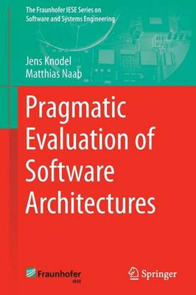 Pragmatic Evaluation of Software Architectures