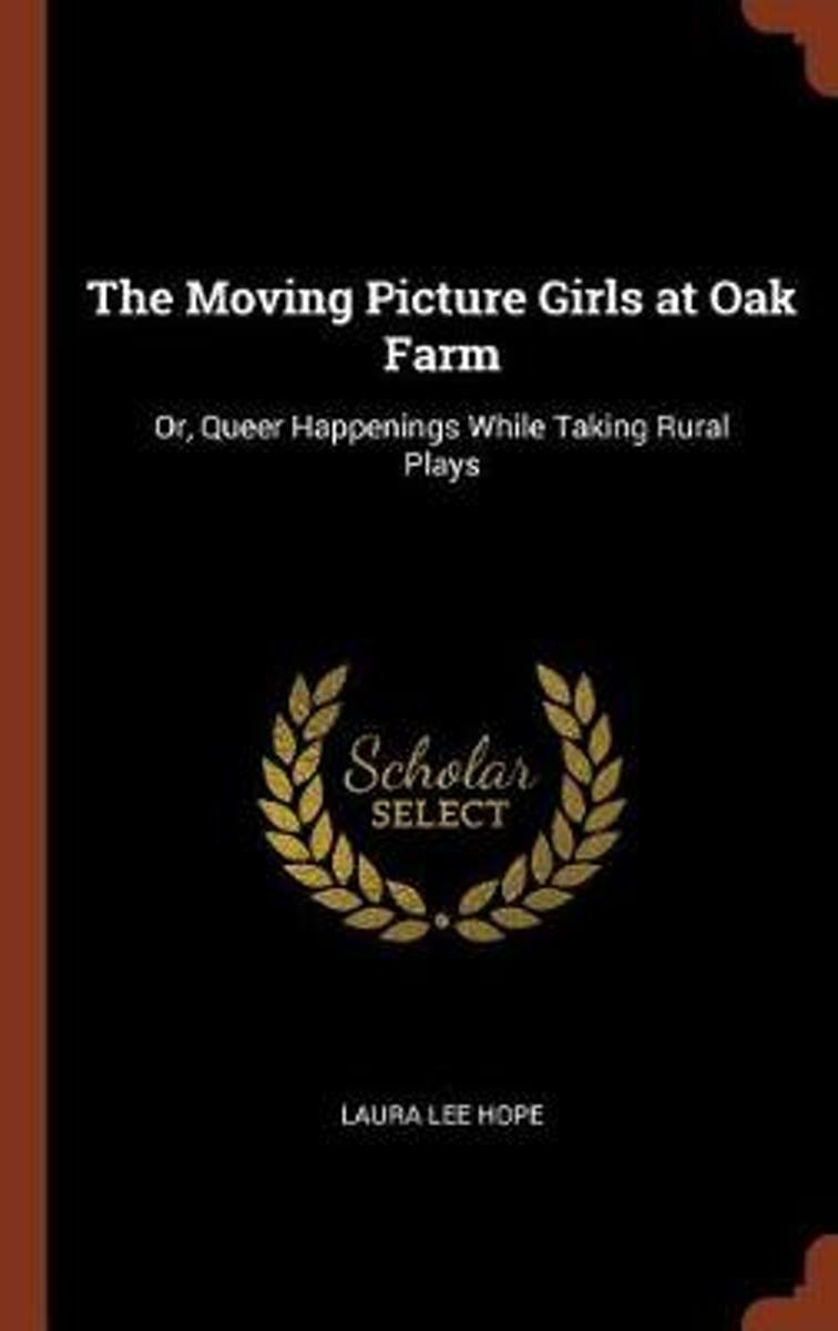The Moving Picture Girls at Oak Farm