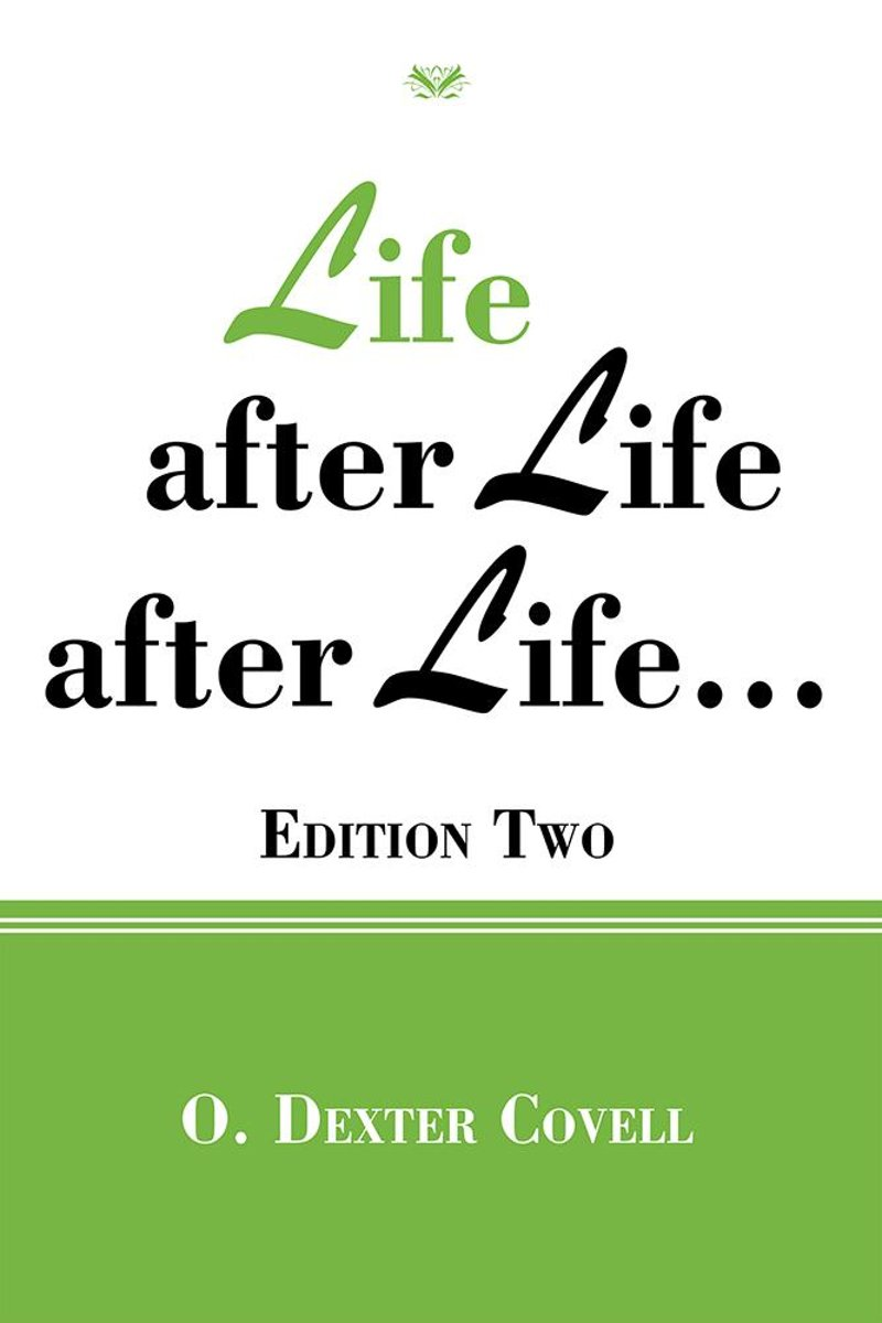 Life After Life After Life…