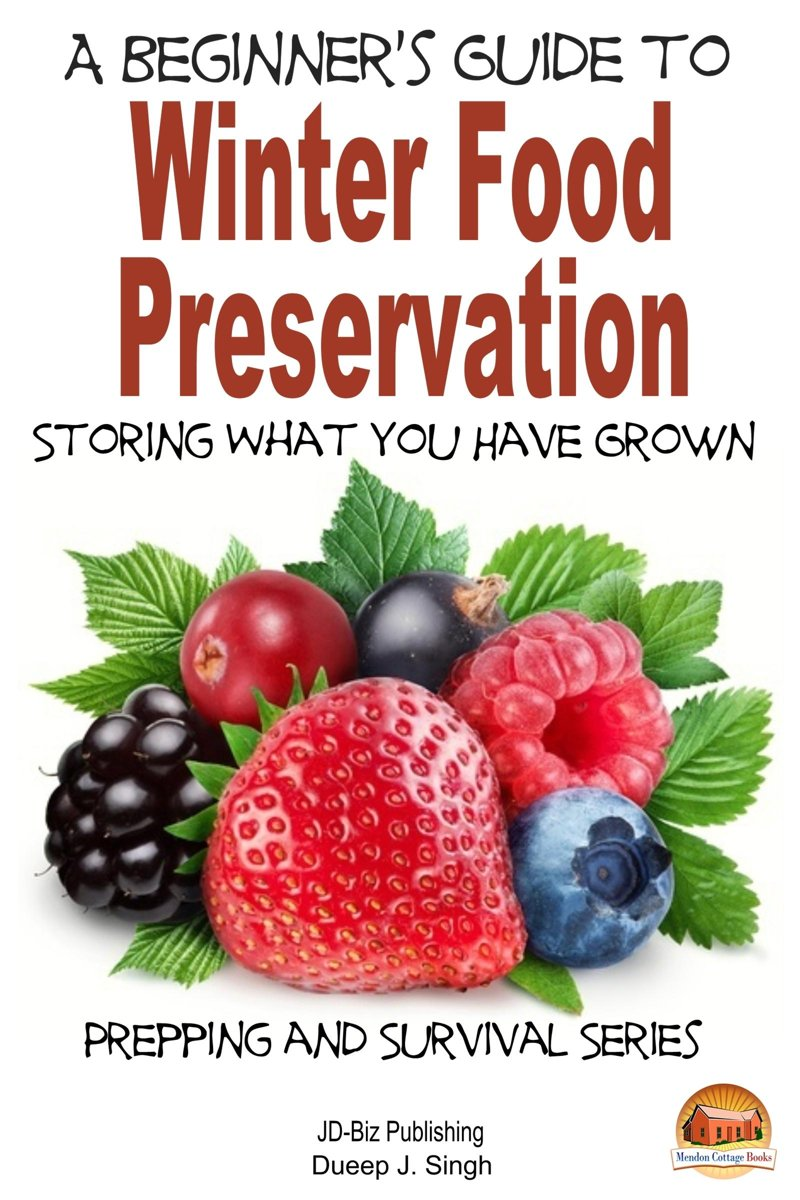 A Beginner's Guide to Winter Food Preservation