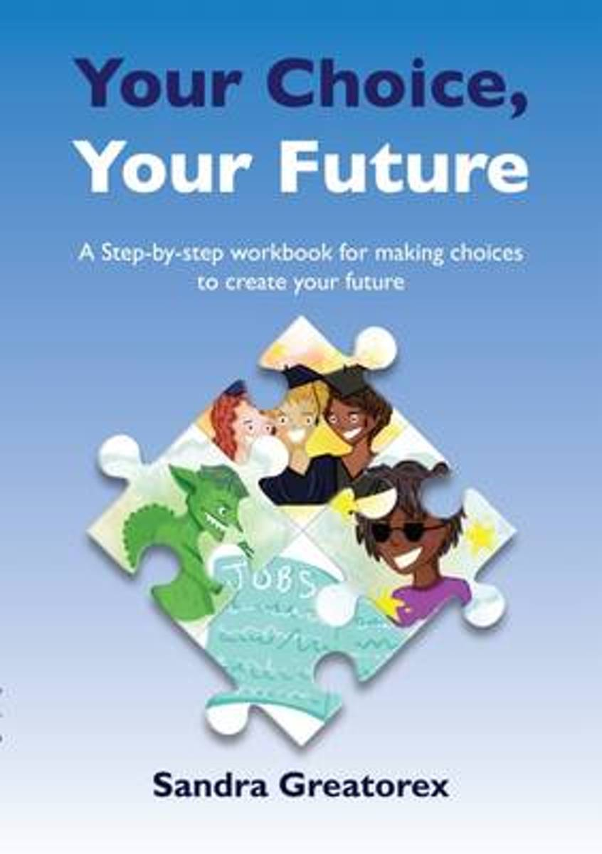 Your Choice - Your Future