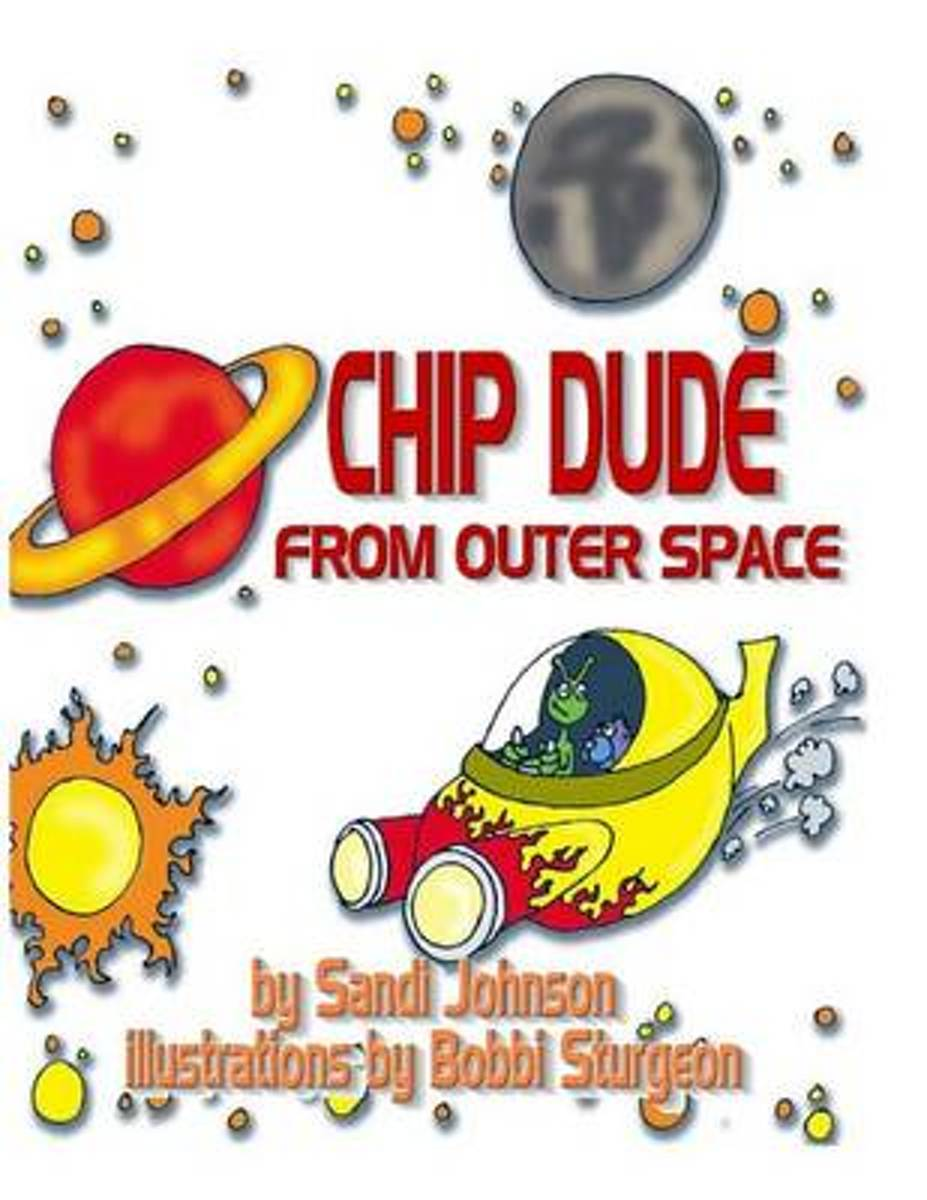 Chip Dude from Outer Space