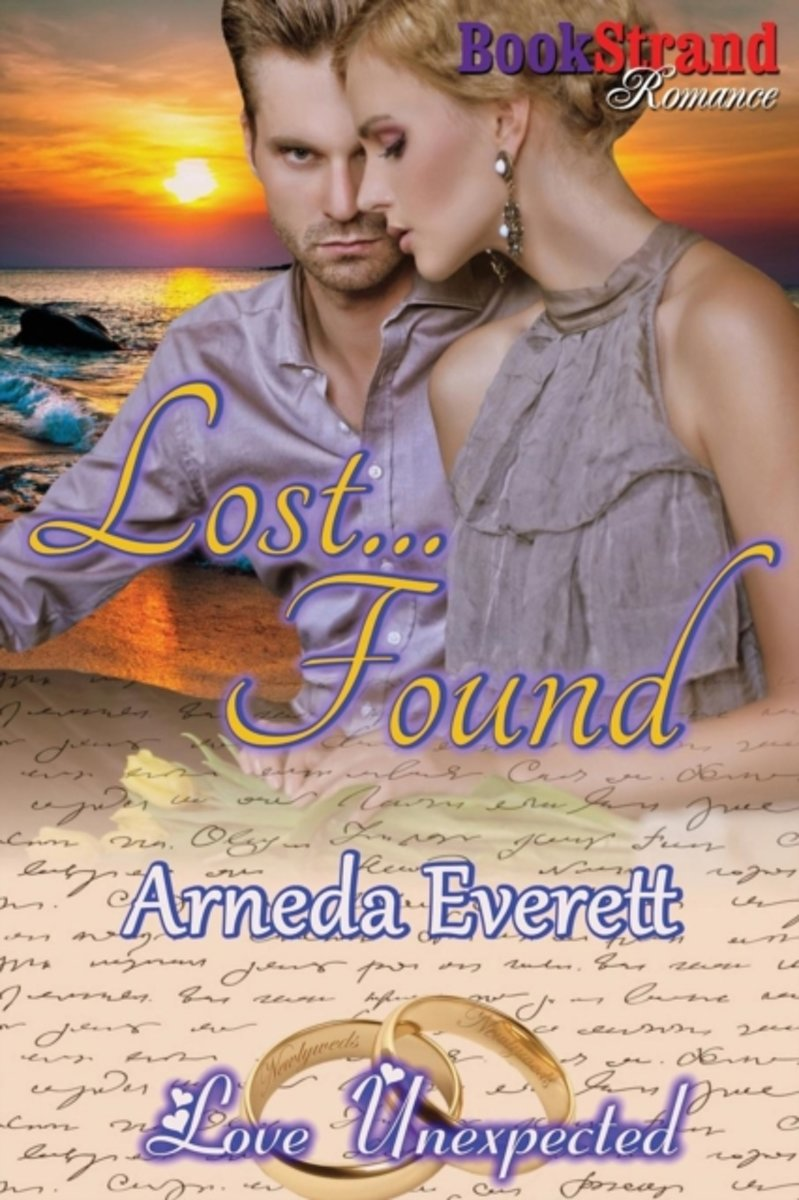 Lost... Found [Love Unexpected] (Bookstrand Publishing Romance)