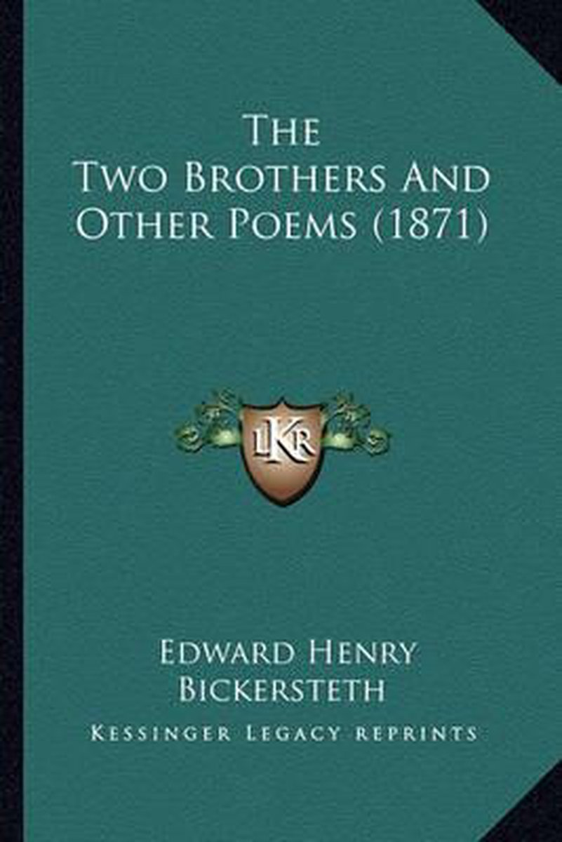 The Two Brothers and Other Poems (1871) the Two Brothers and Other Poems (1871)