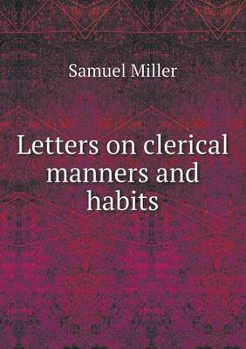Letters on Clerical Manners and Habits