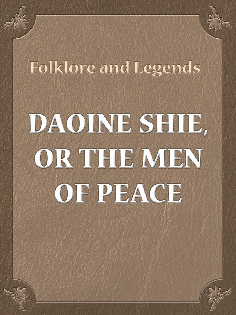 Daoine Shie, Or The Men Of Peace