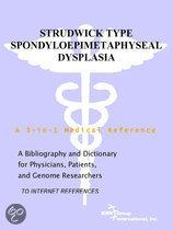 Strudwick Type Spondyloepimetaphyseal Dysplasia - a Bibliography and Dictionary for Physicians, Patients, and Genome Researchers