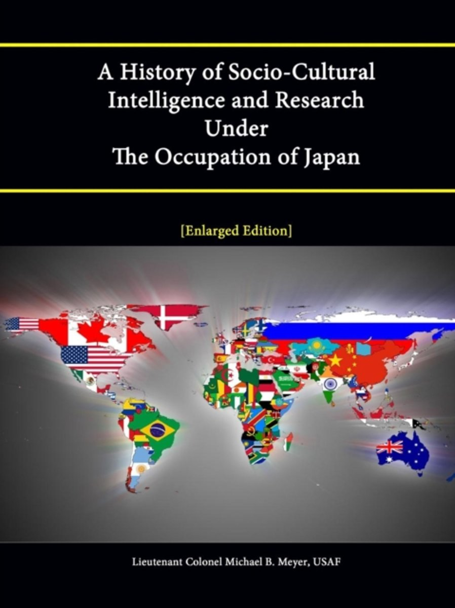 A History of Socio-Cultural Intelligence and Research Under The Occupation of Japan