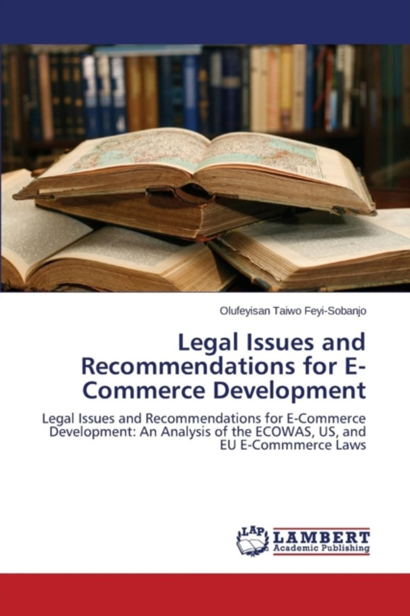 Legal Issues and Recommendations for E-Commerce Development