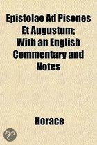 Epistolae Ad Pisones Et Augustum; With An English Commentary And Notes
