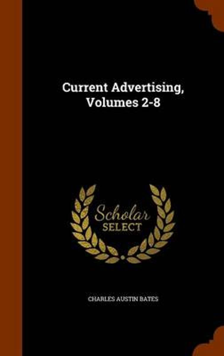 Current Advertising, Volumes 2-8