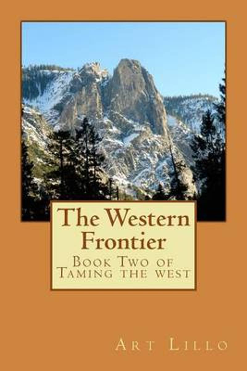 The Western Frontier