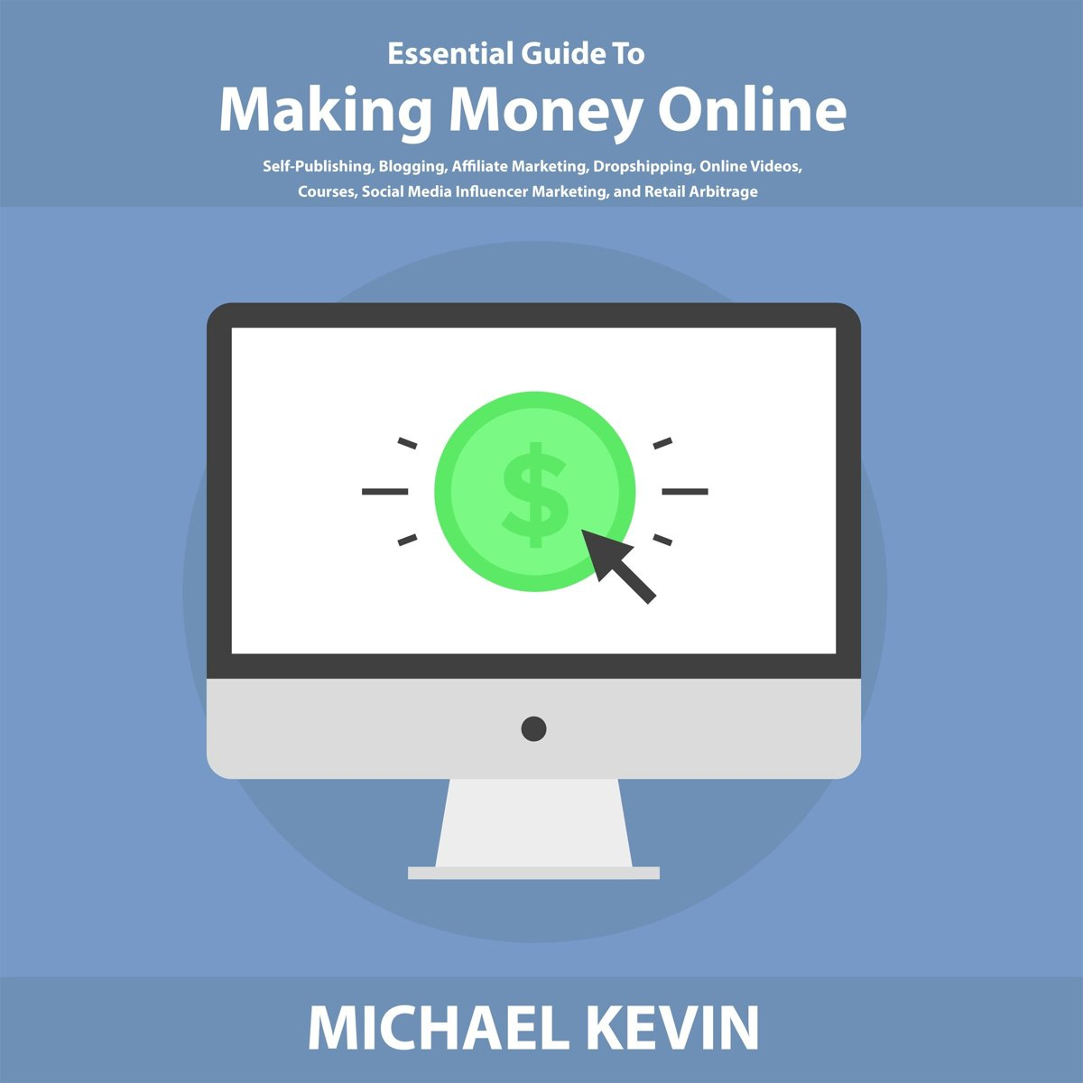 Essential Guide to Making Money Online