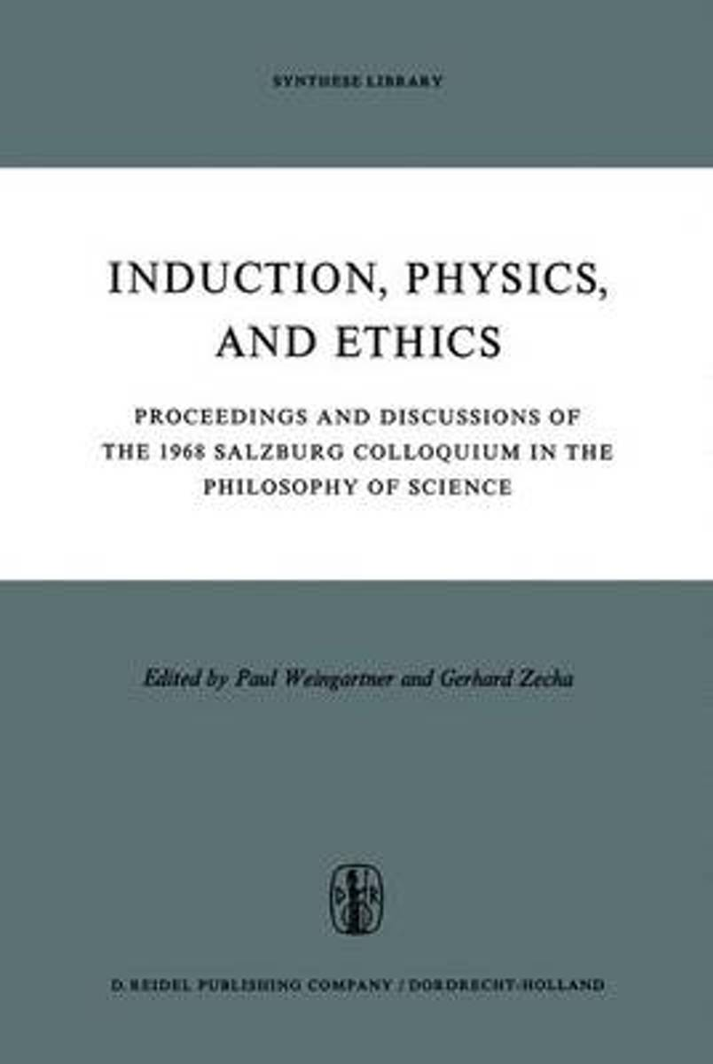 Induction, Physics and Ethics