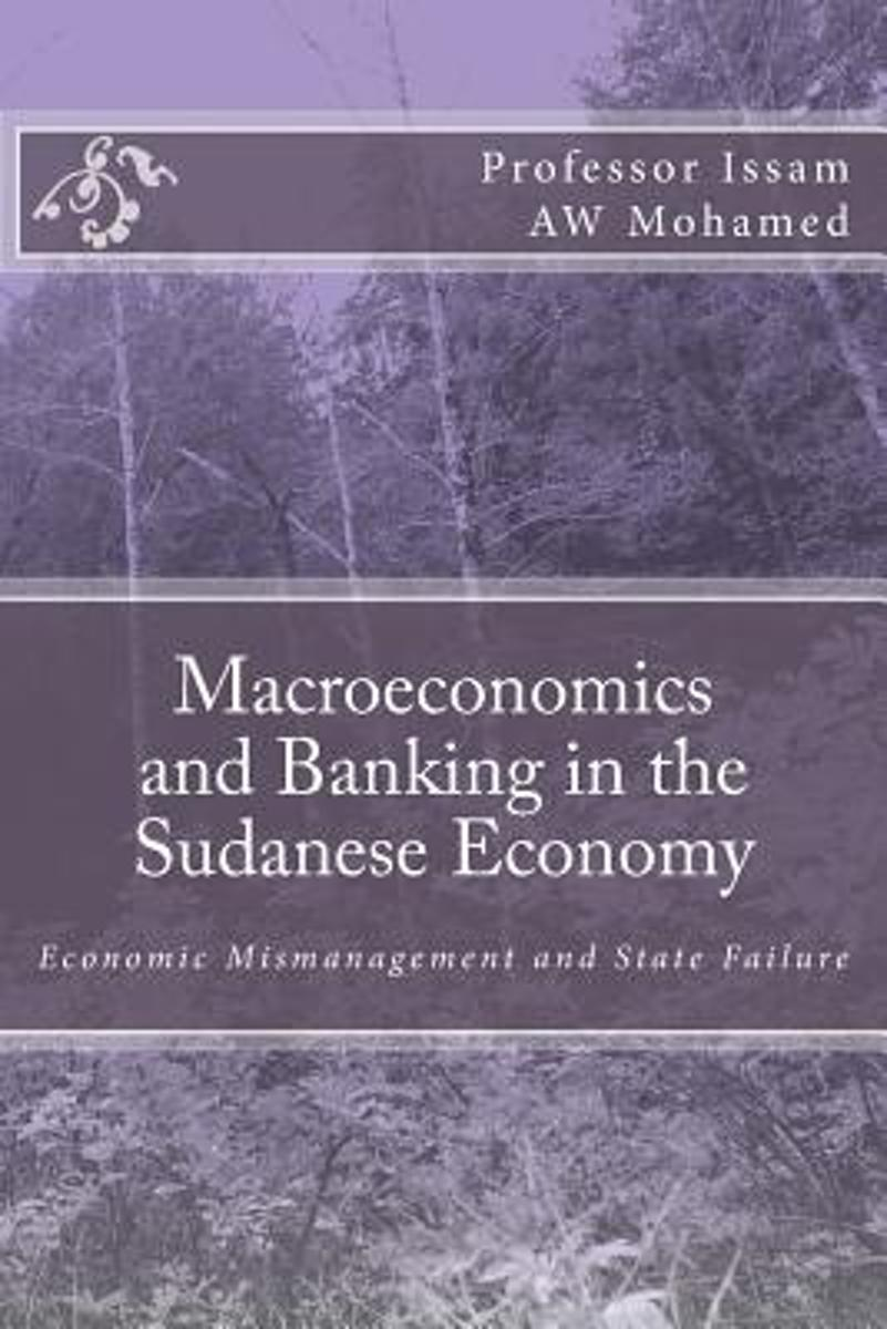 Macroeconomics and Banking in the Sudanese Economy
