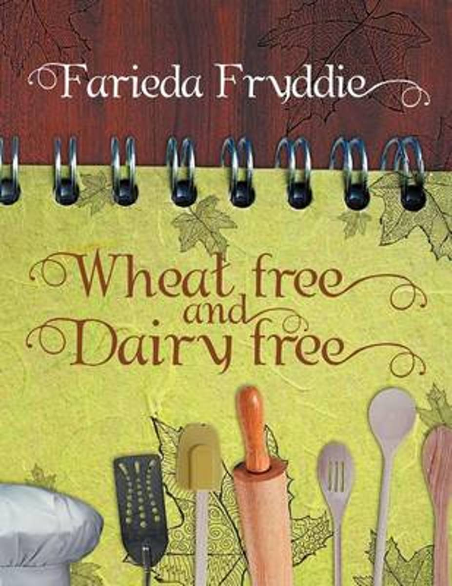 Wheat Free and Dairy Free