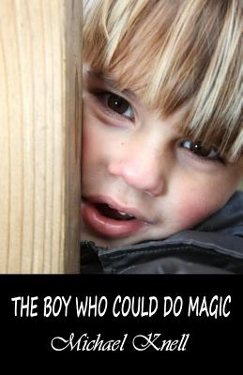 The Boy Who Could Do Magic