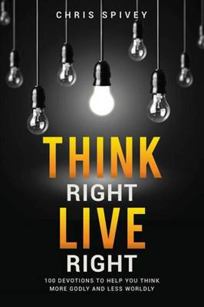 Think Right, Live Right