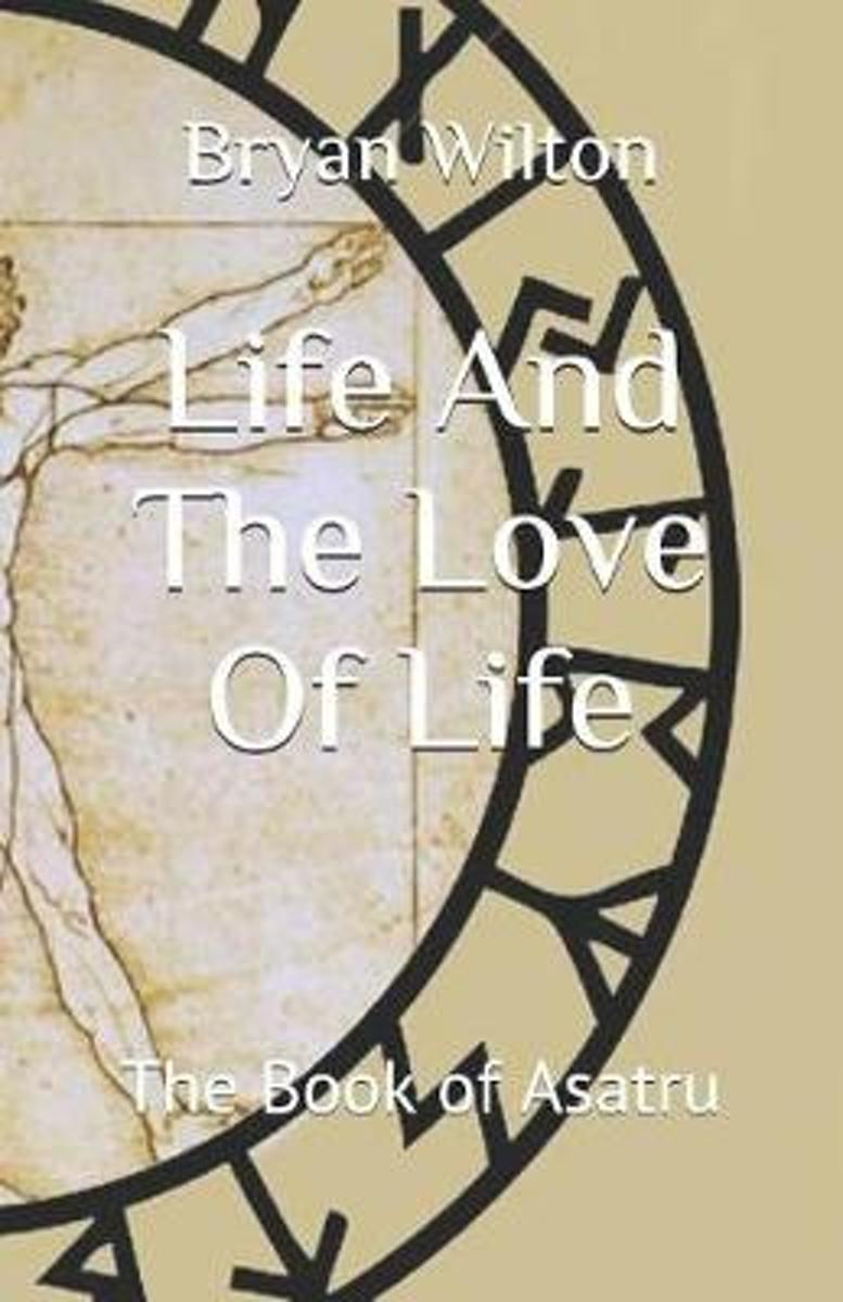 Life and the Love of Life