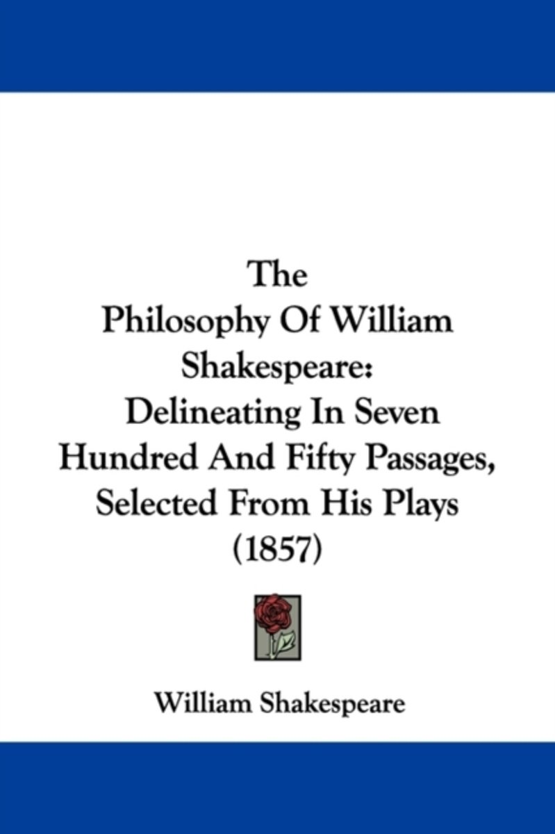 The Philosophy Of William Shakespeare