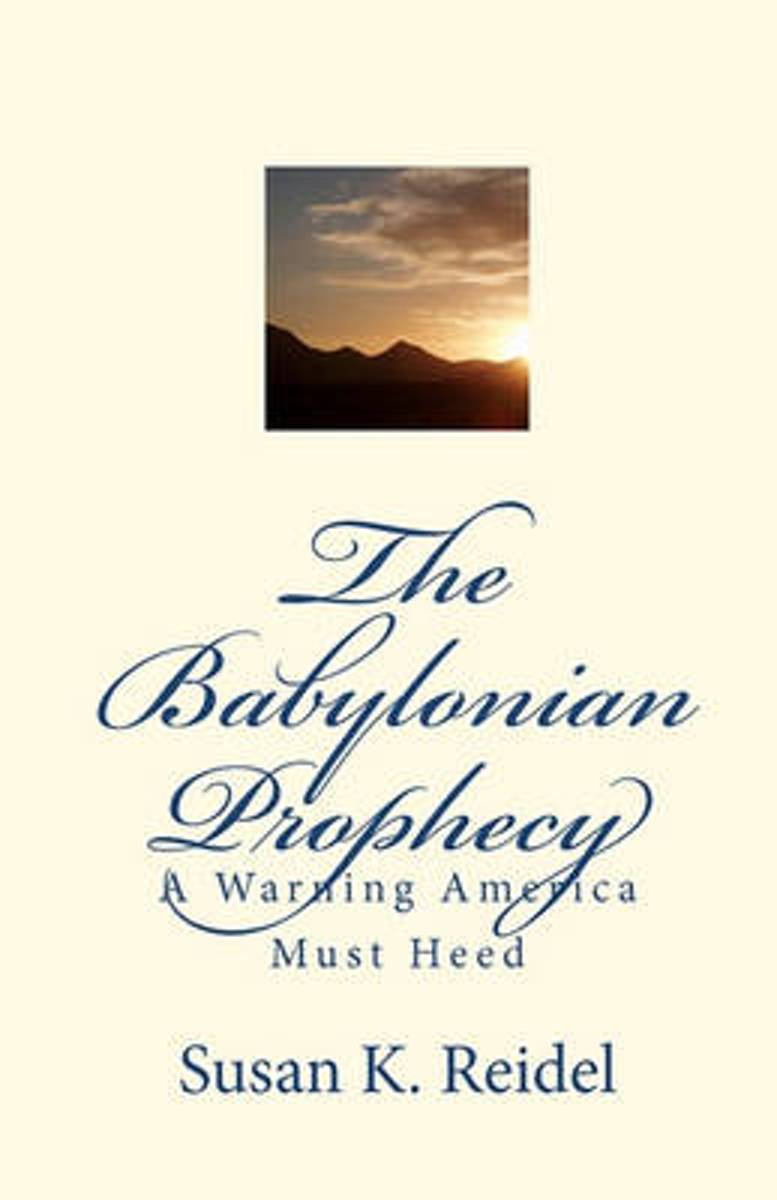 The Babylonian Prophecy