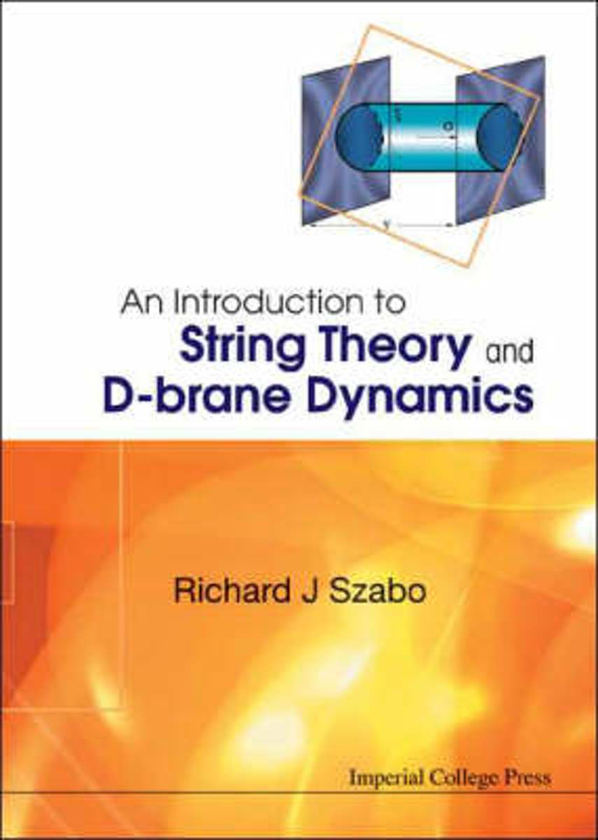 Introduction To String Theory And D-brane Dynamics, An