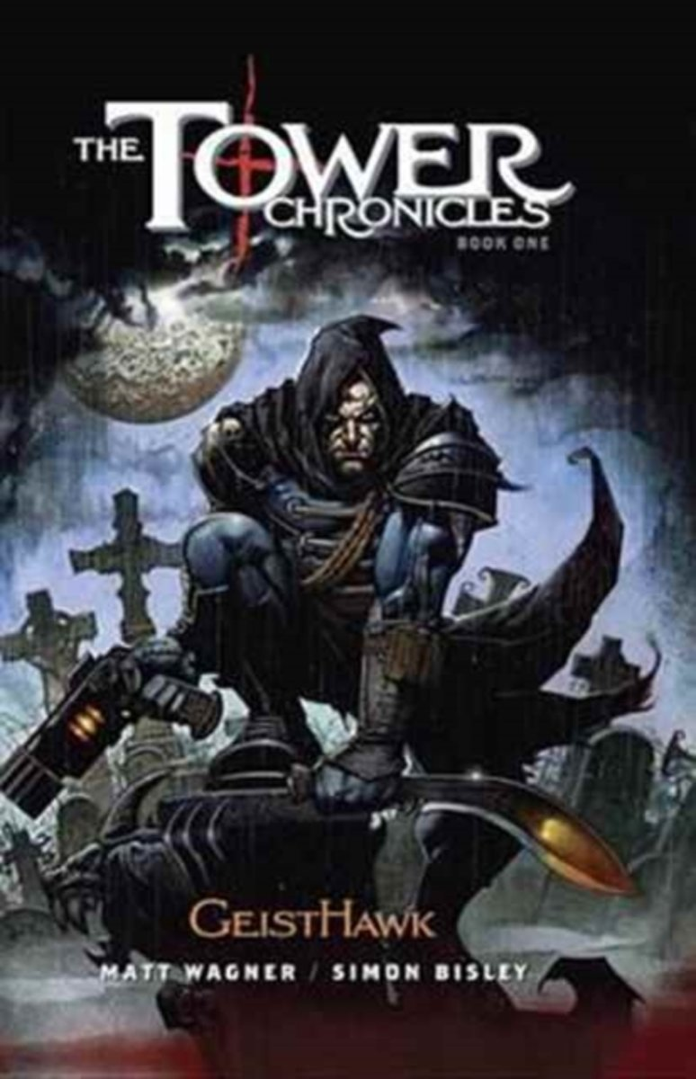 Tower Chronicles Book One, The