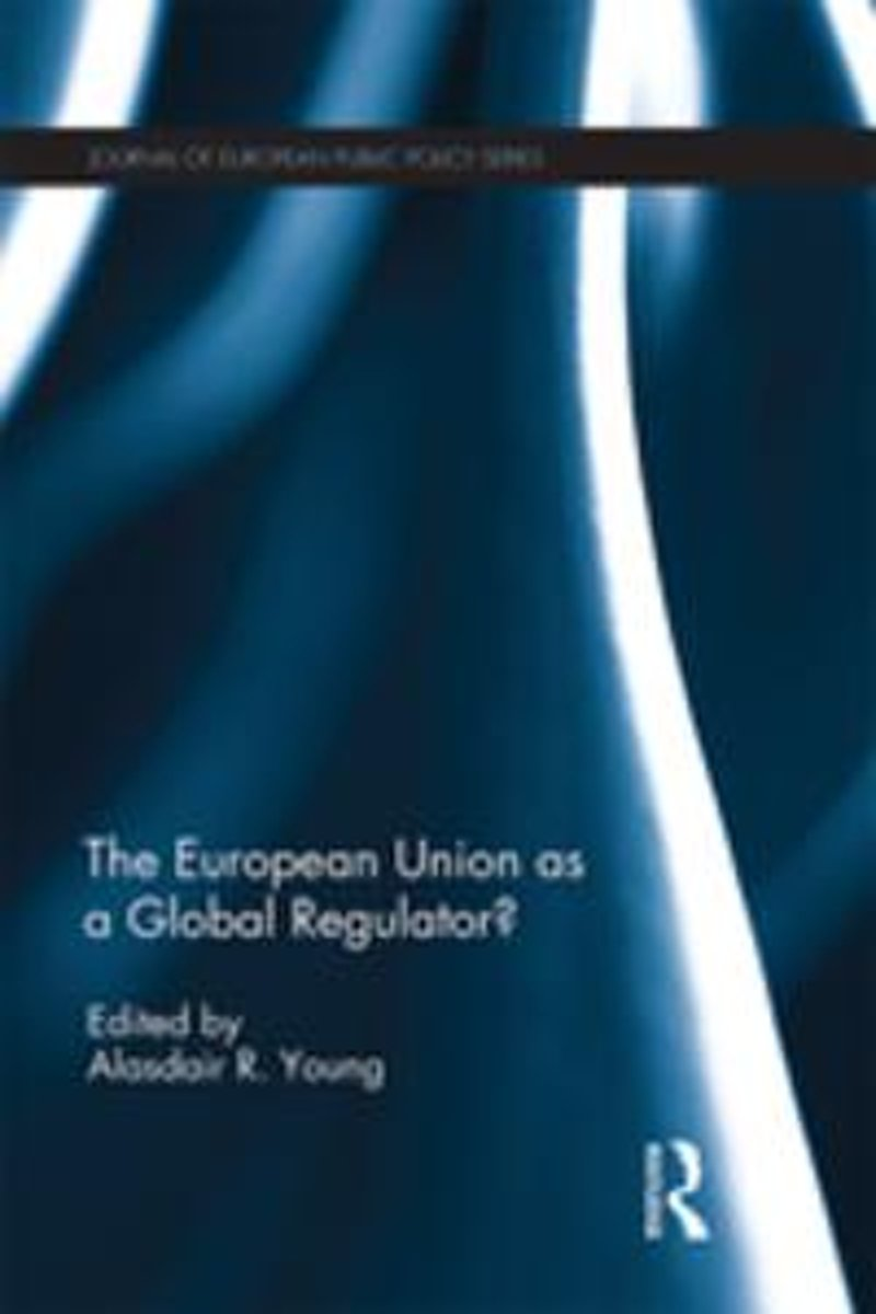 The European Union as a Global Regulator?