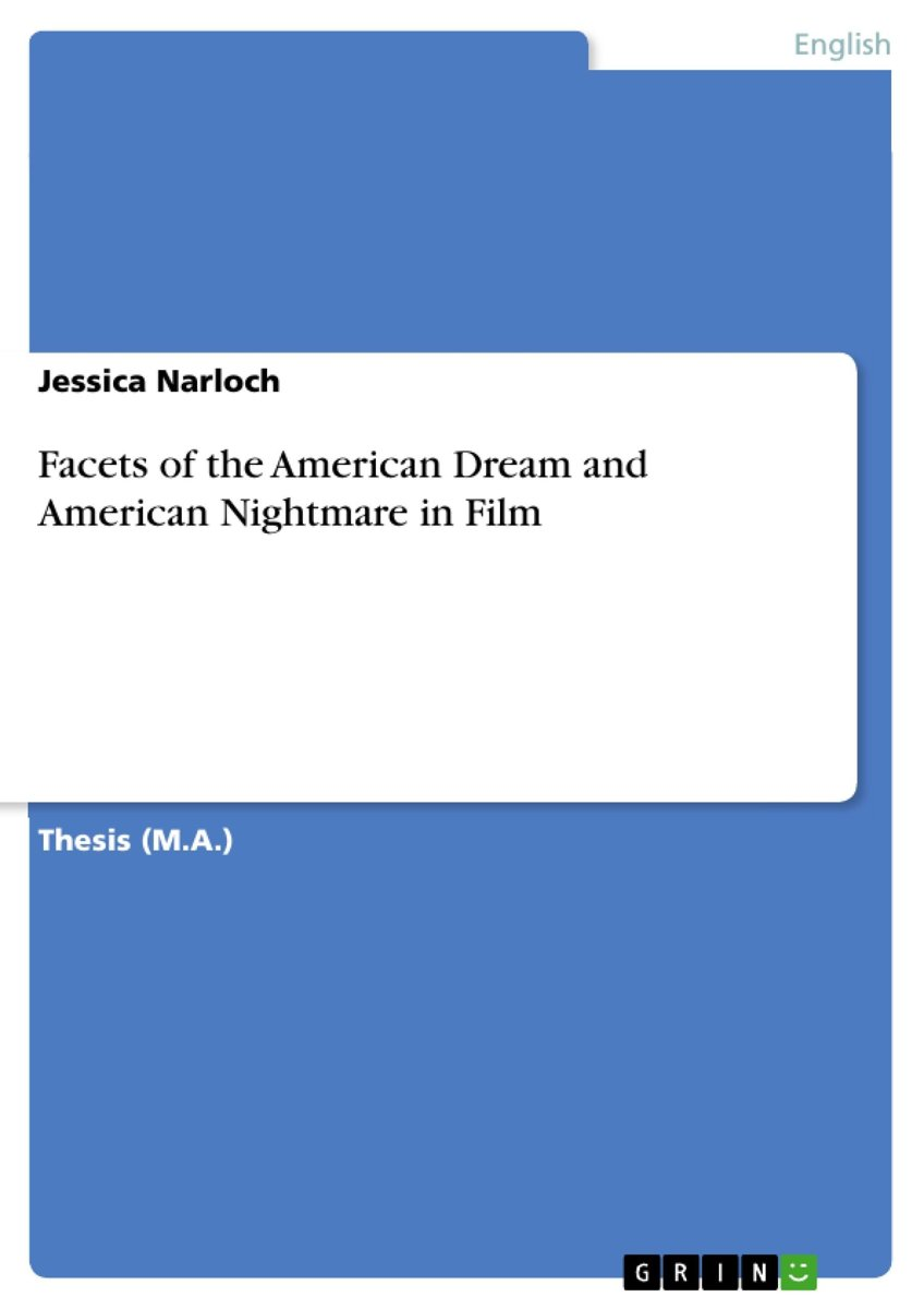 Facets of the American Dream and American Nightmare in Film