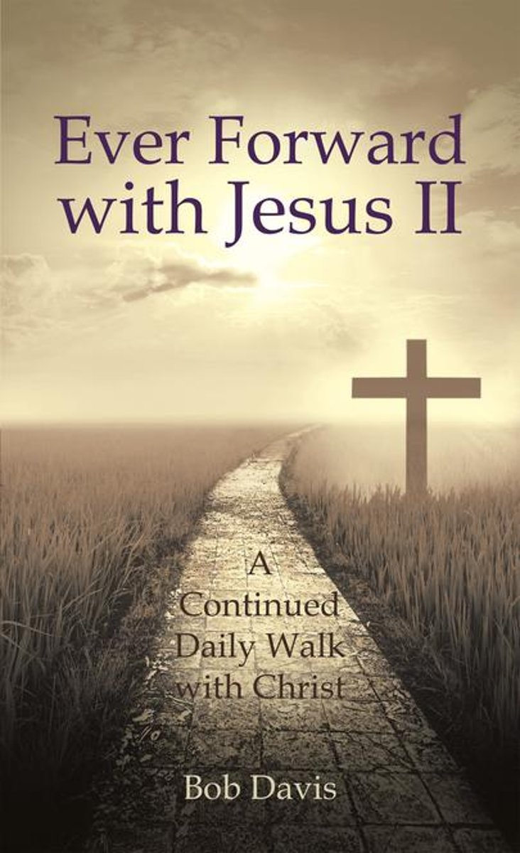 Ever Forward with Jesus Ii