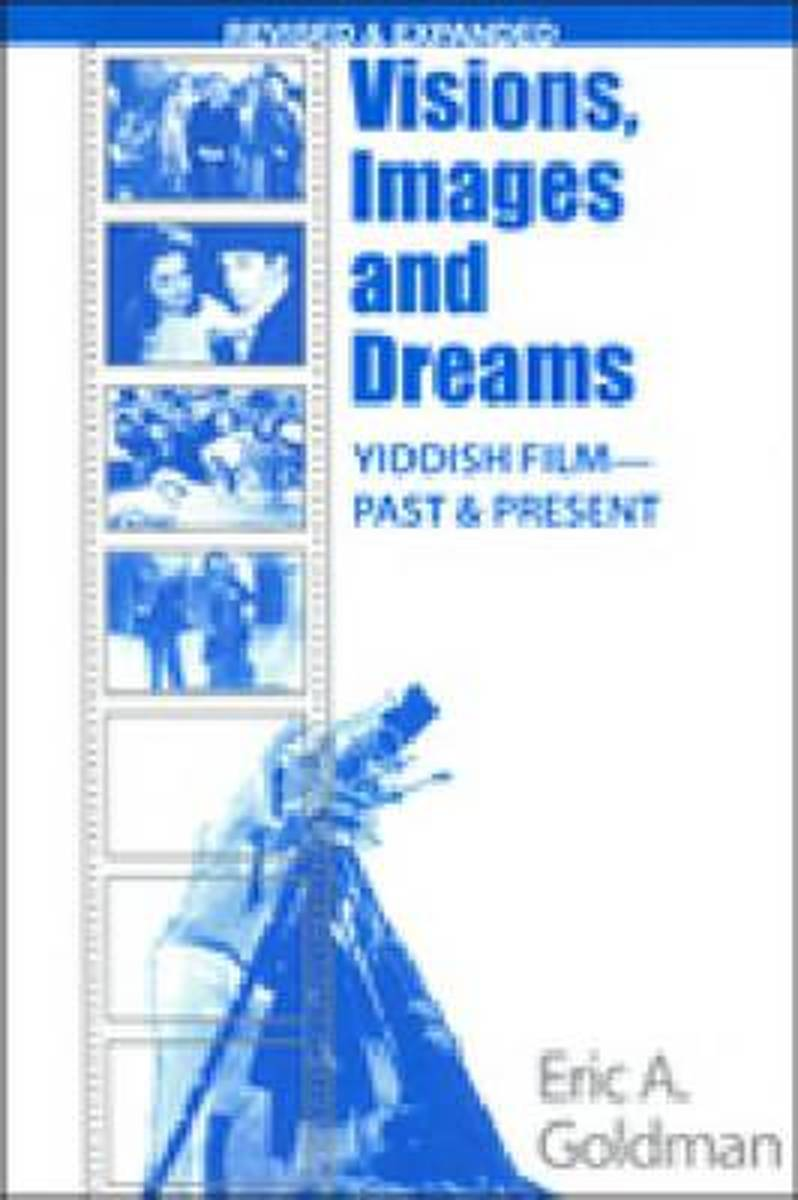 Visions, Images and Dreams