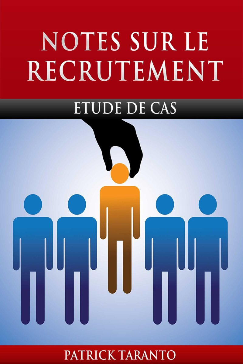 Notes Sur Le Recrutement