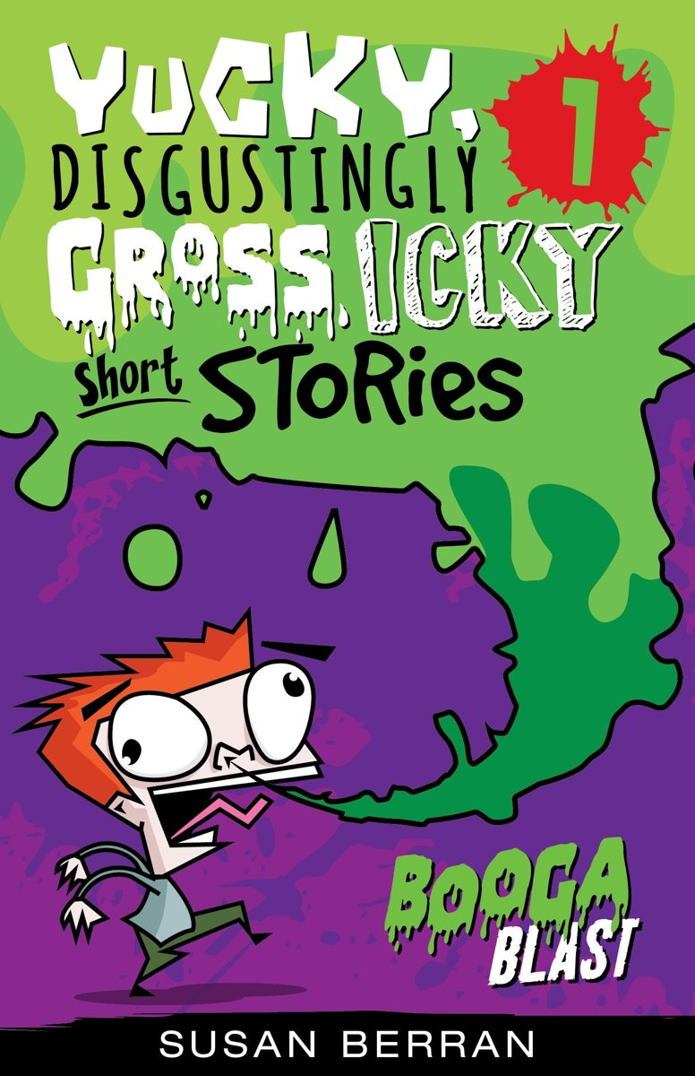 Yucky, Disgustingly Gross, Icky Short Stories No.1