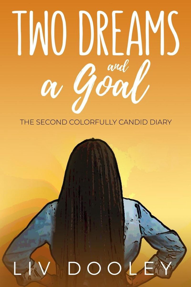 Two Dreams and a Goal
