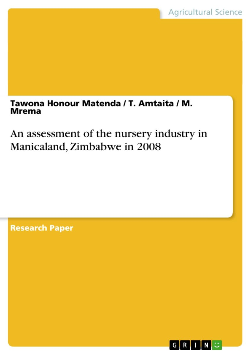 An assessment of the nursery industry in Manicaland, Zimbabwe in 2008