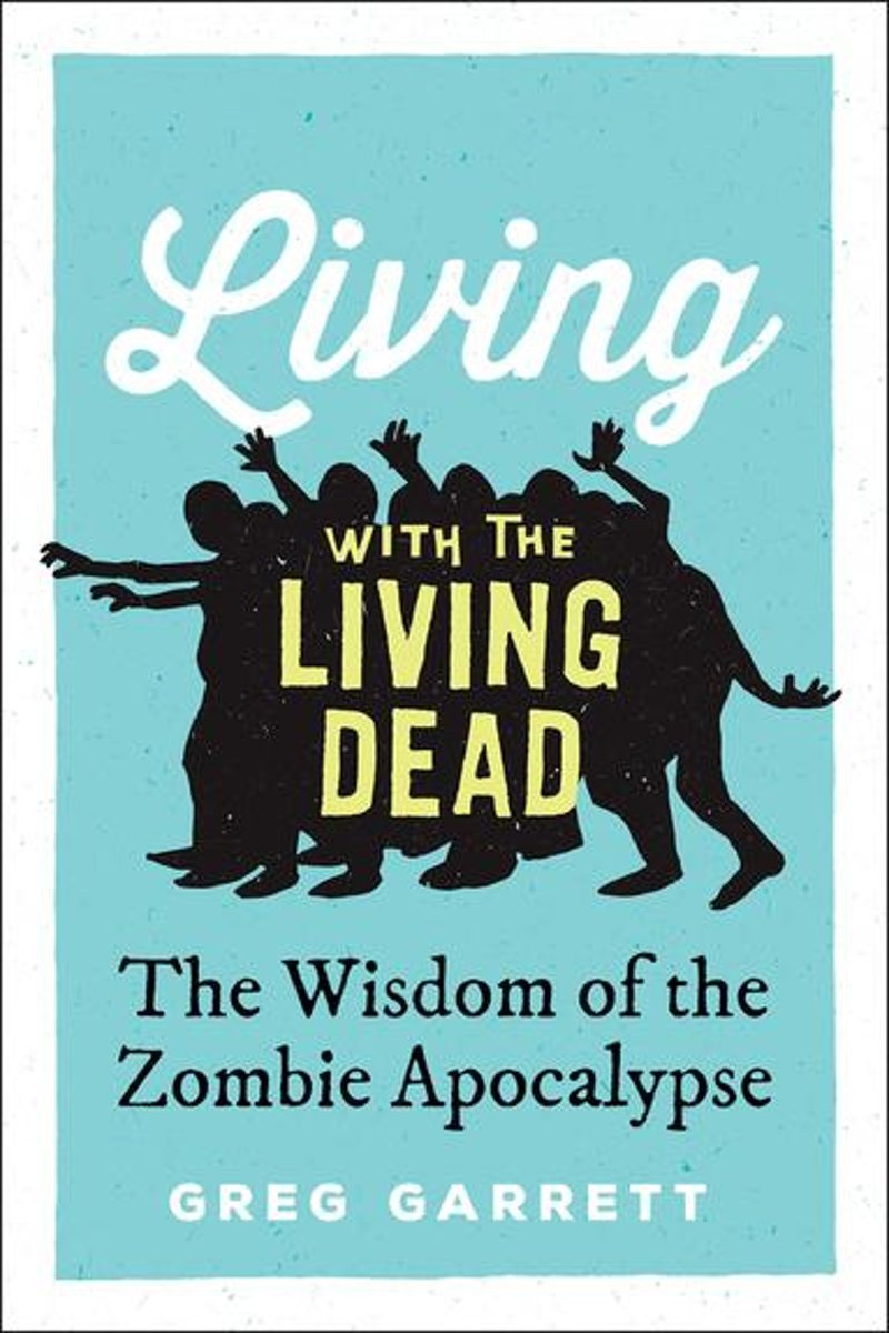 Living with the Living Dead
