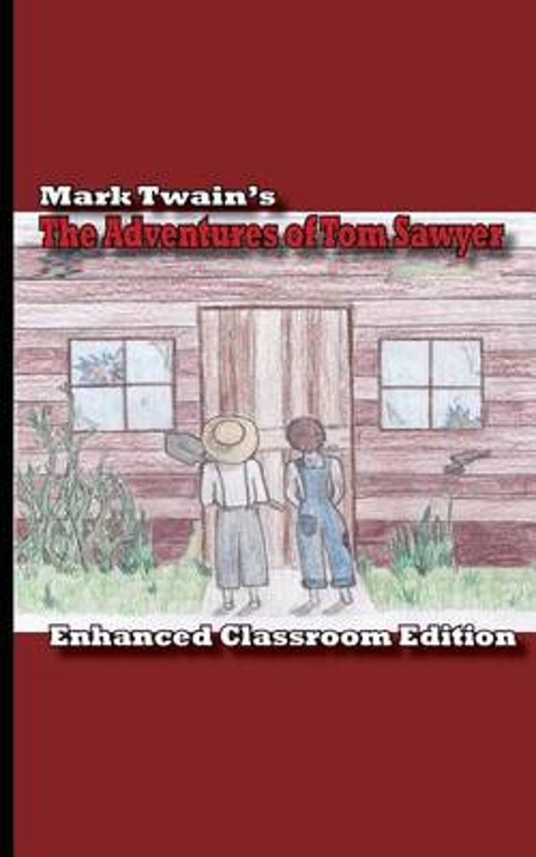 The Adventures of Tom Sawyer - Enhanced Classroom Edition