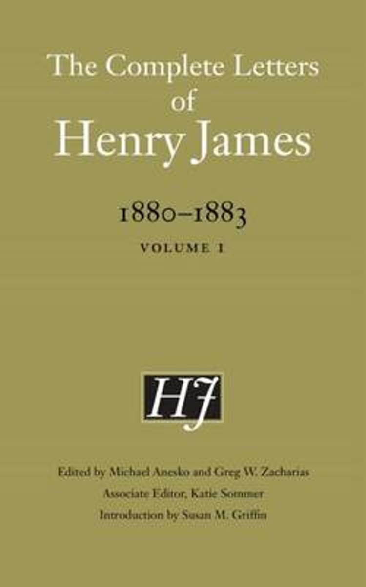 The Complete Letters of Henry James, 1880-1883
