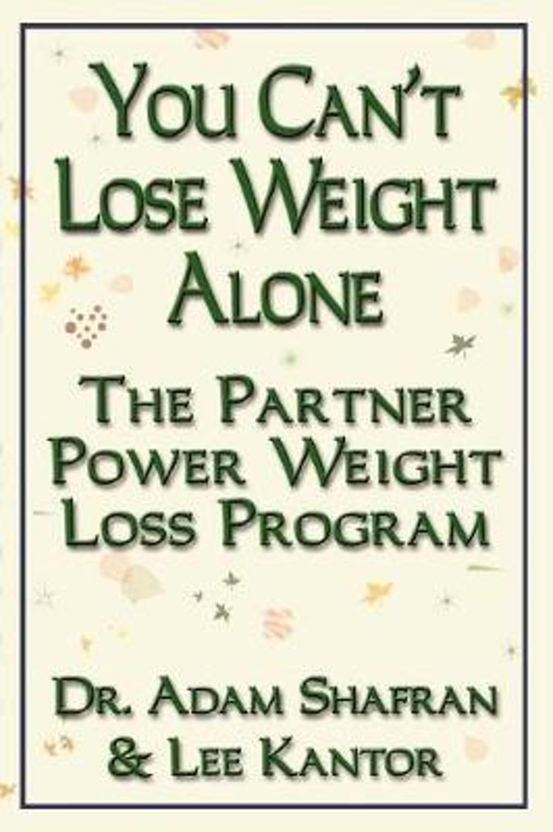 You Can'T Lose Weight Alone