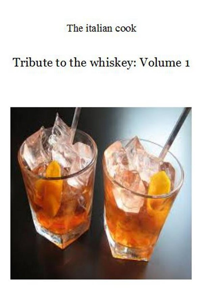 Tribute to the whiskey: Volume 1