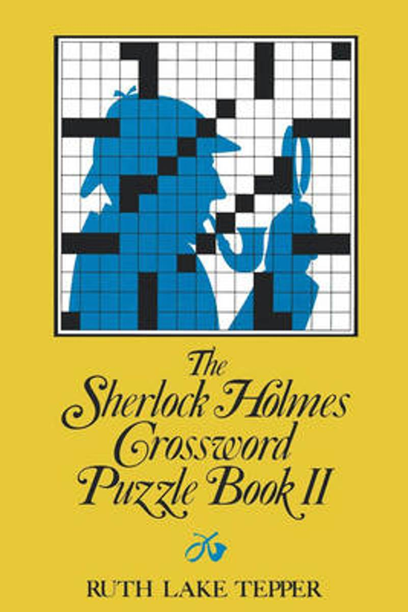 The Sherlock Holmes Crossword Puzzle Book II