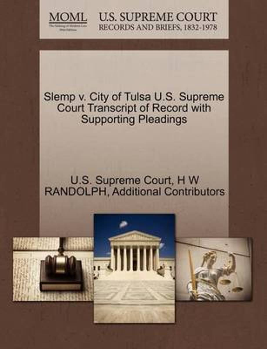 Slemp V. City of Tulsa U.S. Supreme Court Transcript of Record with Supporting Pleadings