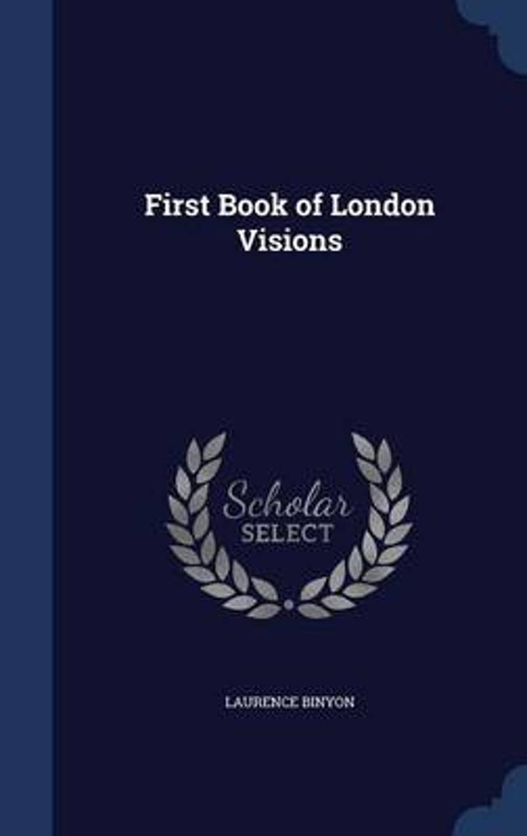 First Book of London Visions