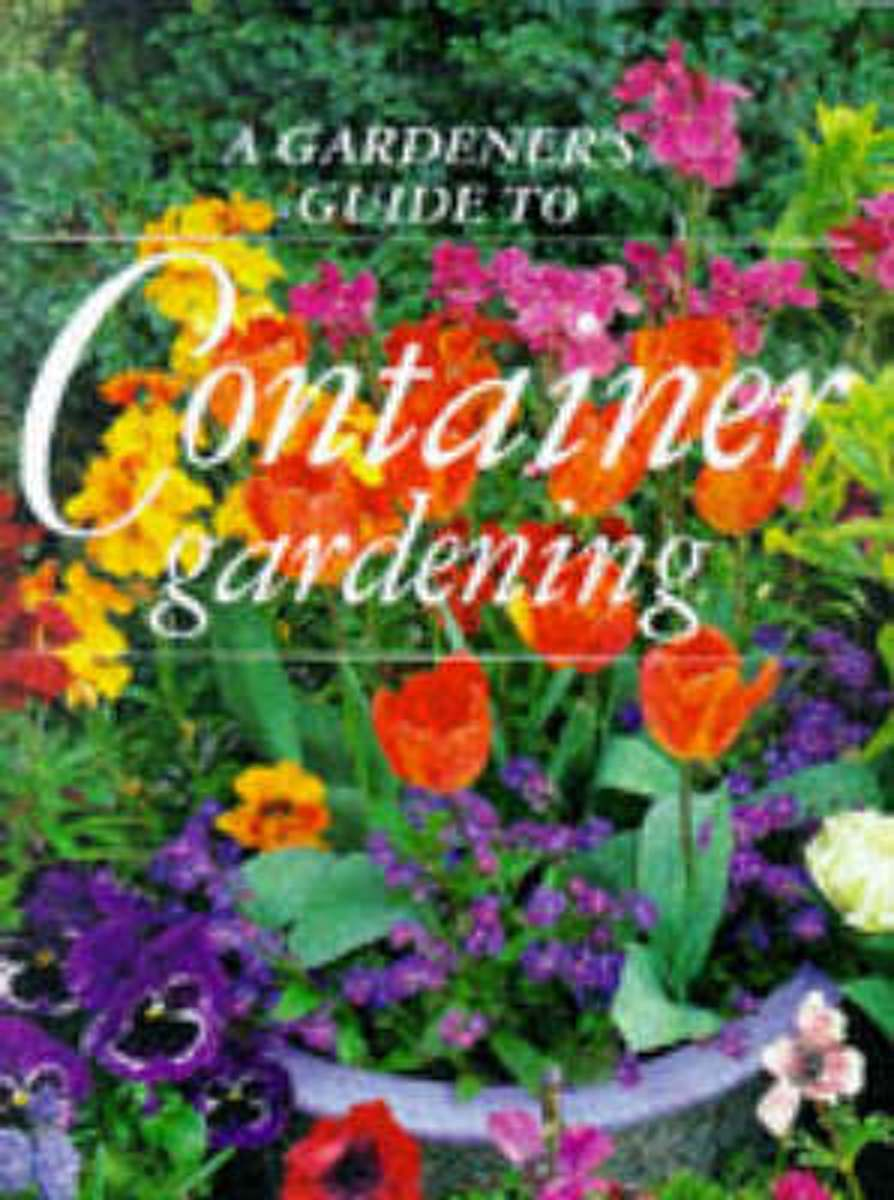 Gardener's Guide to Container Gardening