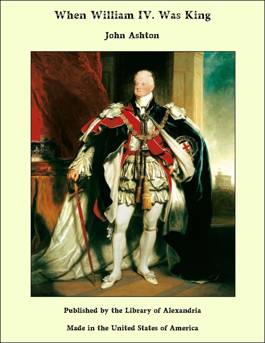 When William IV. Was King