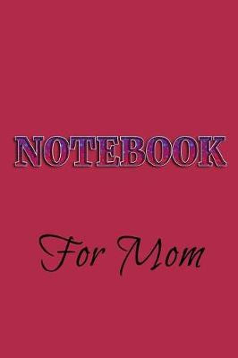 Notebook for Mom