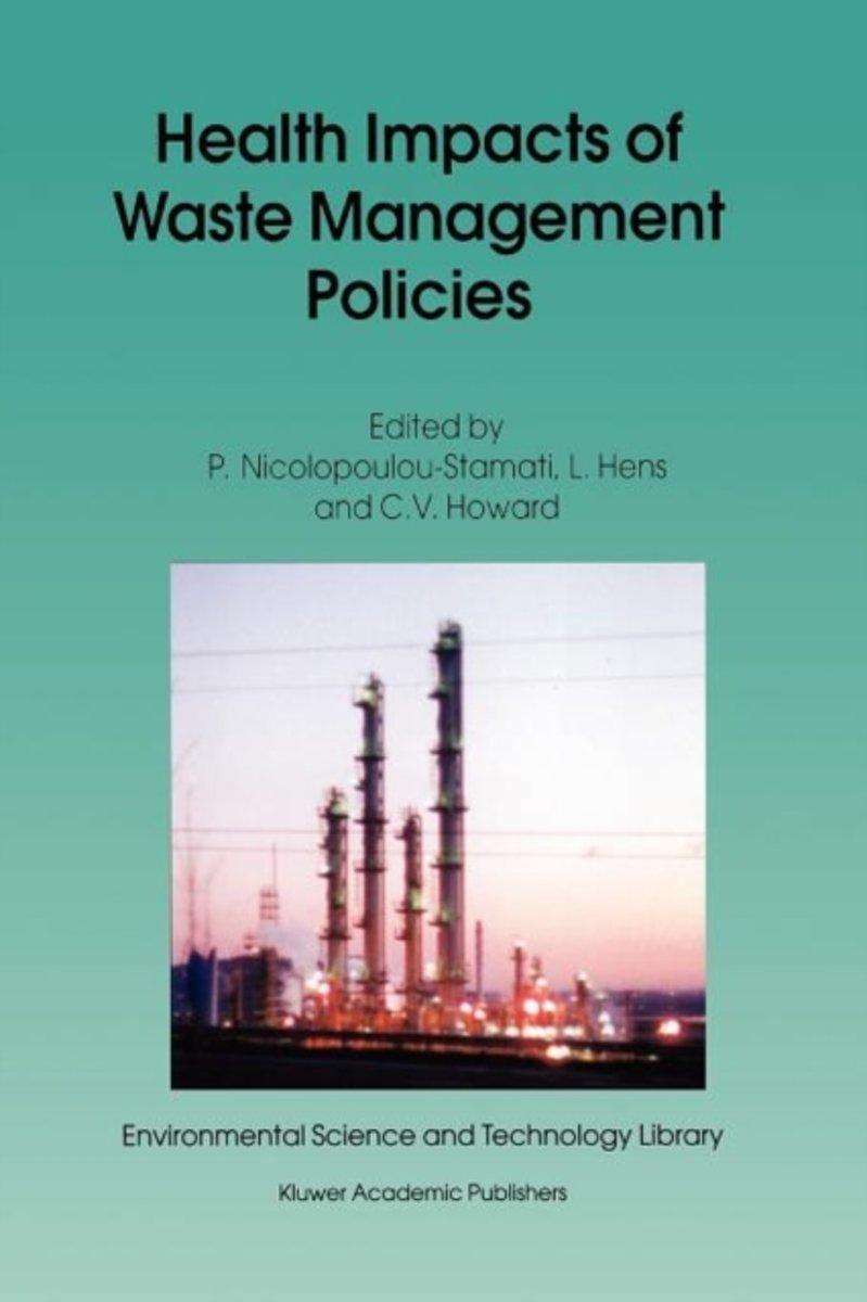 Health Impacts of Waste Management Policies