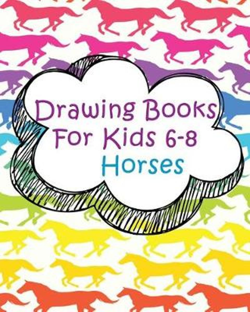 Drawing Books for Kids 6-8 Horses