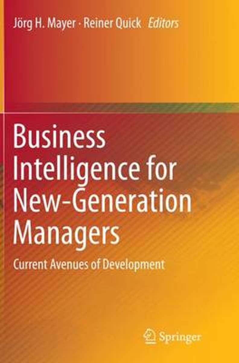 Business Intelligence for New-Generation Managers