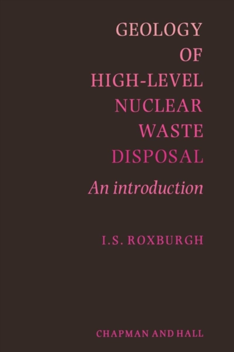Geology of High-Level Nuclear Waste Disposal